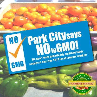Park City says NO to GMO!