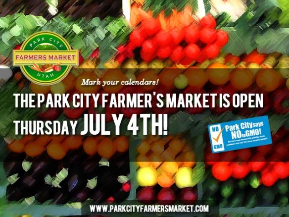 Park City Farmer's Market is Open 4th of July!