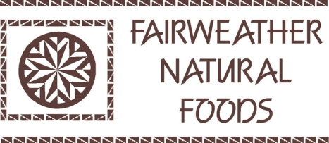 FAIRWEATHER NATURAL FOODS