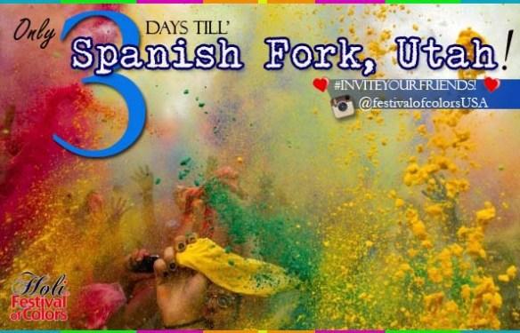 3 days till Festival of Colors Spanish Fork, Utah