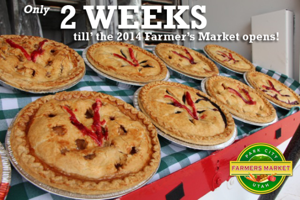 2 Weeks till the Park City, Utah Farmers Market 2014 season Grand Opening!