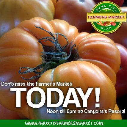 Park City Utah Farmer's Market Today!